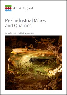 Front cover for Introductions to Heritage Assets: Pre-industrial Mines and Quarries