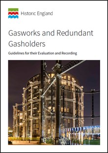 Front cover for Gasworks and Redundant Gasholders: Guidelines for their Evaluation and Recording