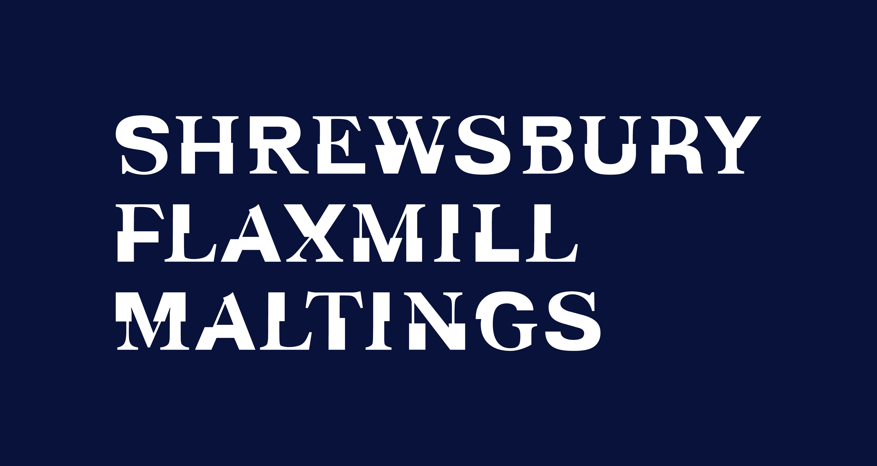 Logo on dark background. Text reads: Shrewsbury Flaxmill Maltings