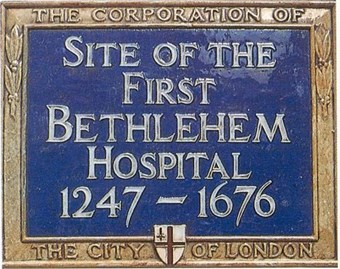Plaque on the original site of Bethlem Royal Hospital with kind permission from The Bethlem Art and History Collections Trust